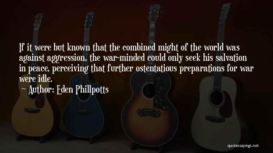 Ostentatious Quotes By Eden Phillpotts
