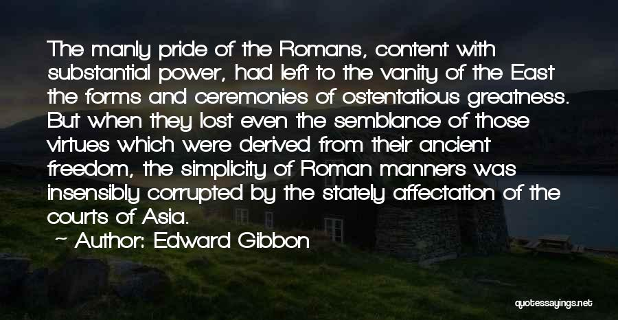 Ostentatious Quotes By Edward Gibbon