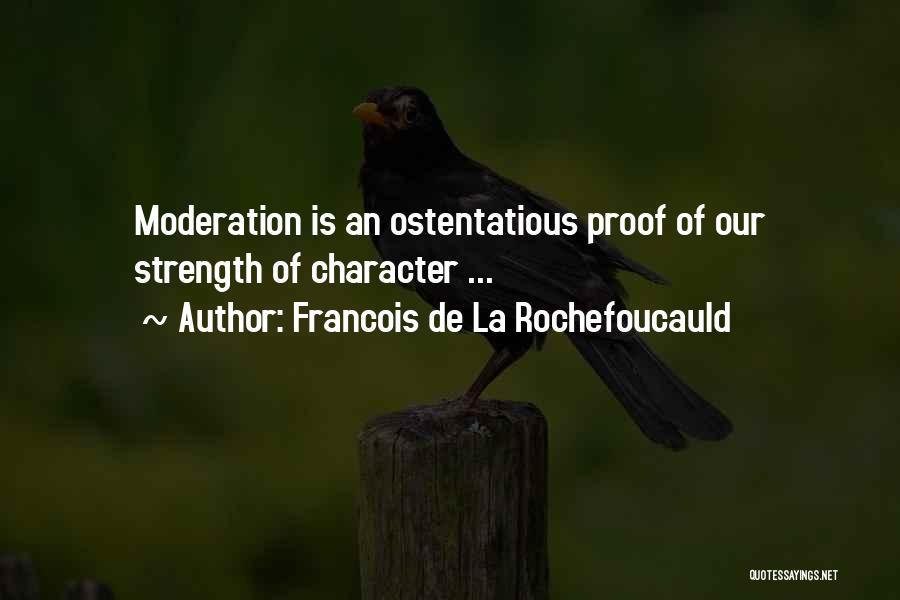 Ostentatious Quotes By Francois De La Rochefoucauld