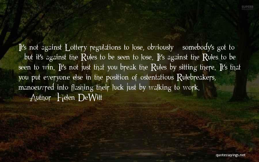 Ostentatious Quotes By Helen DeWitt