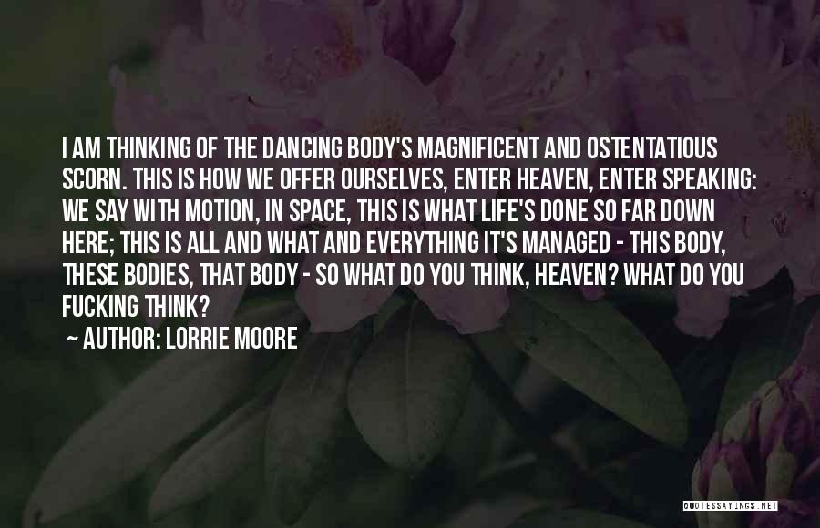 Ostentatious Quotes By Lorrie Moore