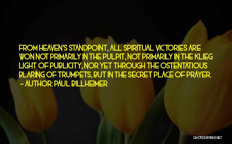 Ostentatious Quotes By Paul Billheimer