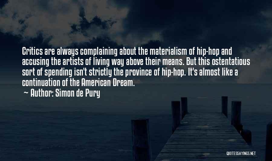 Ostentatious Quotes By Simon De Pury