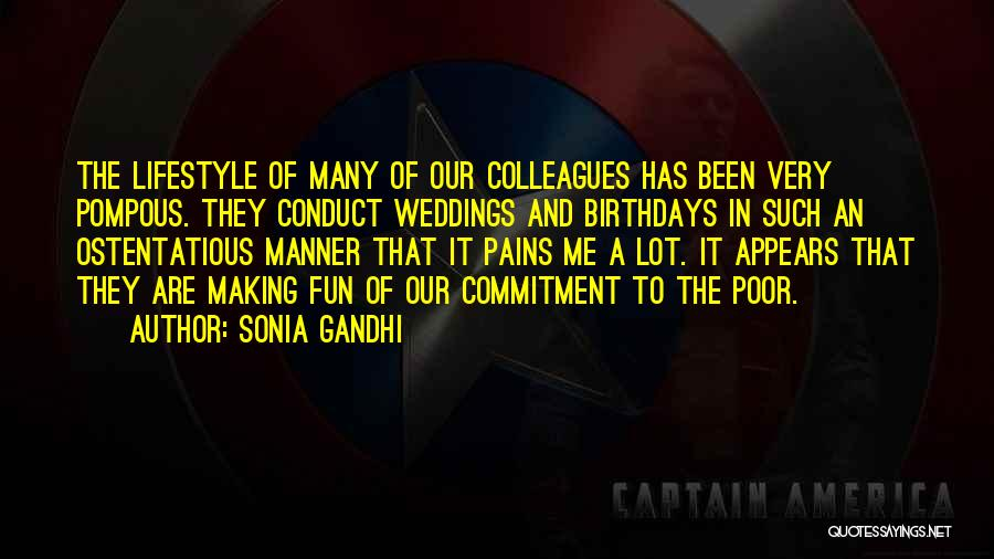 Ostentatious Quotes By Sonia Gandhi