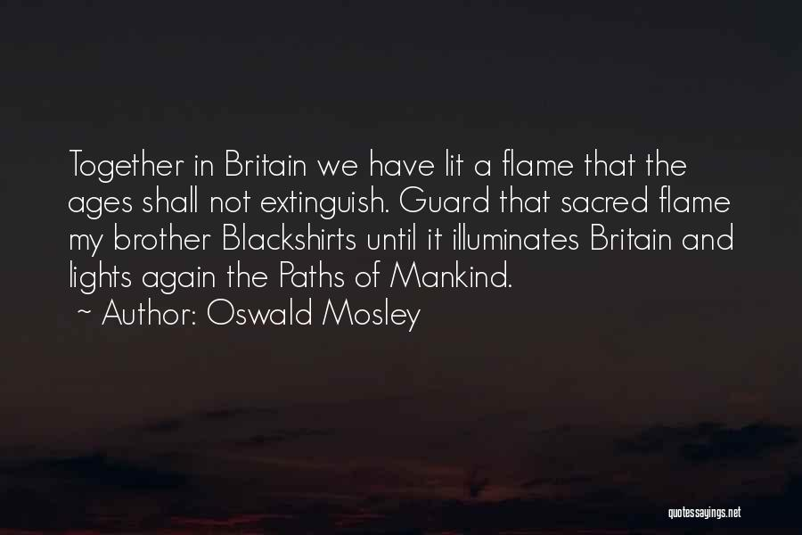 Oswald Mosley Quotes 1348451