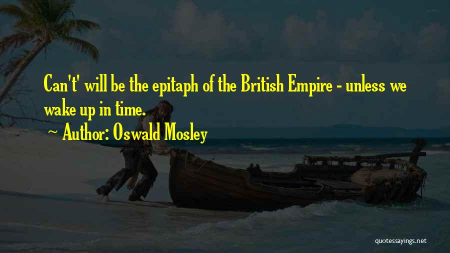 Oswald Mosley Quotes 1371516