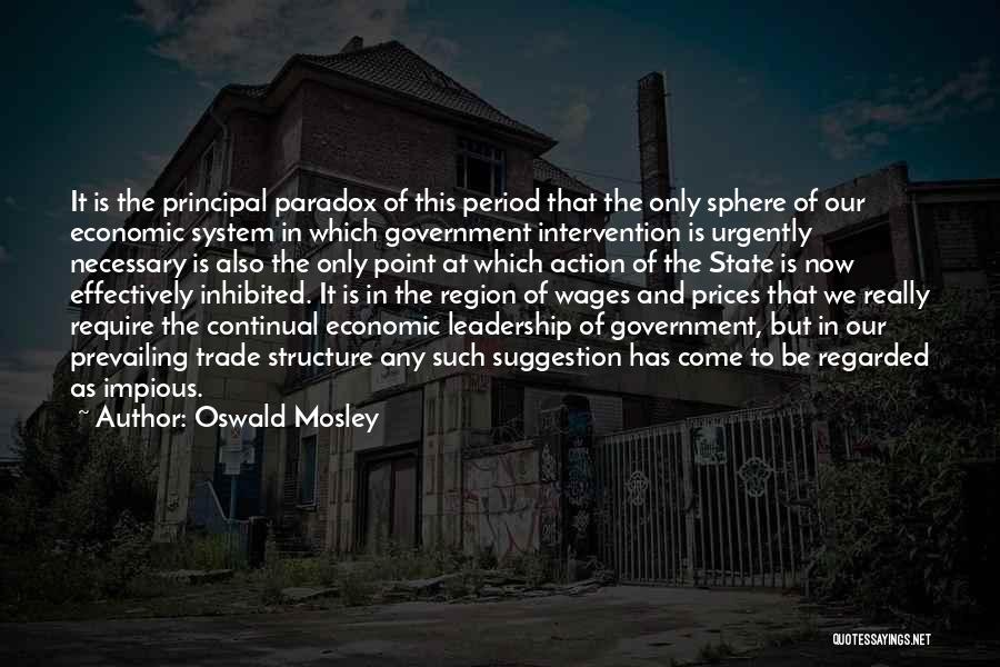 Oswald Mosley Quotes 1482771