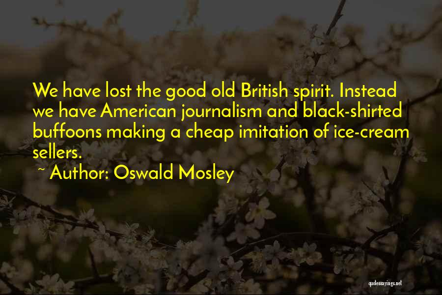Oswald Mosley Quotes 2001796