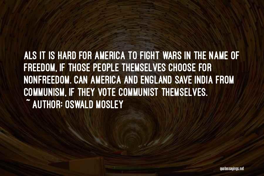 Oswald Mosley Quotes 412711