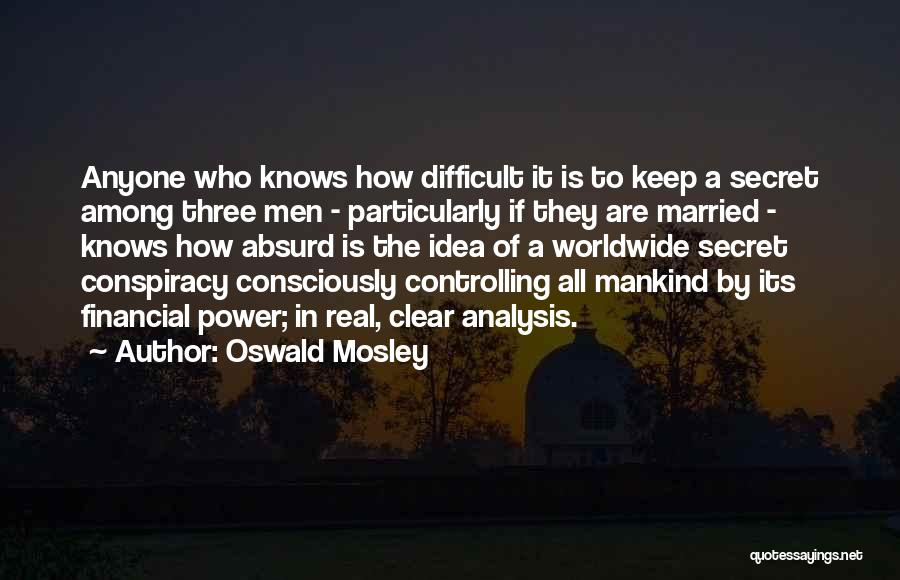 Oswald Mosley Quotes 627105