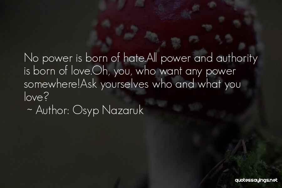 Osyp Nazaruk Quotes 1327206