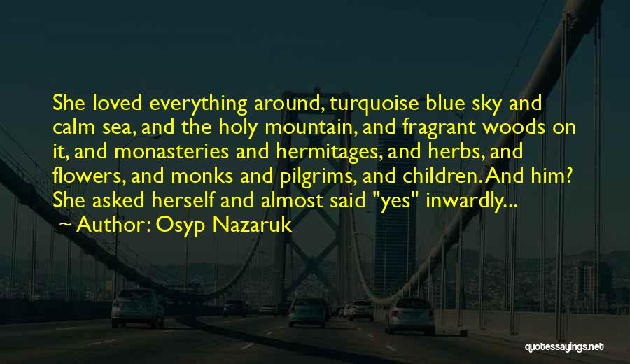 Osyp Nazaruk Quotes 1971795
