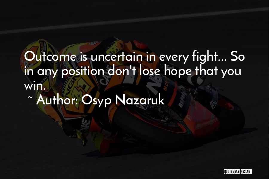 Osyp Nazaruk Quotes 295124