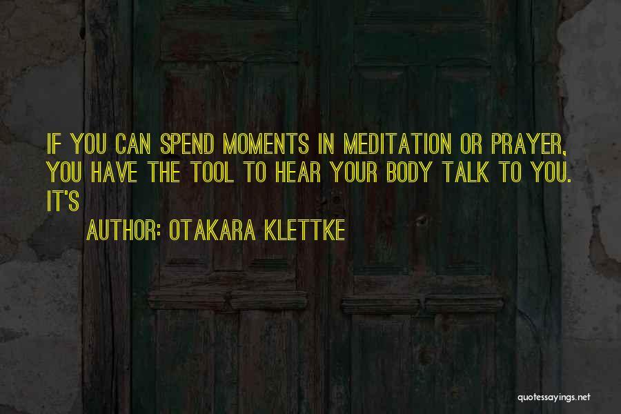 Otakara Klettke Quotes 2246006
