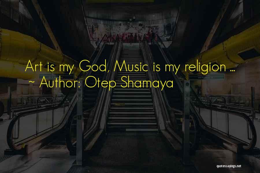 Otep Shamaya Quotes 1213501