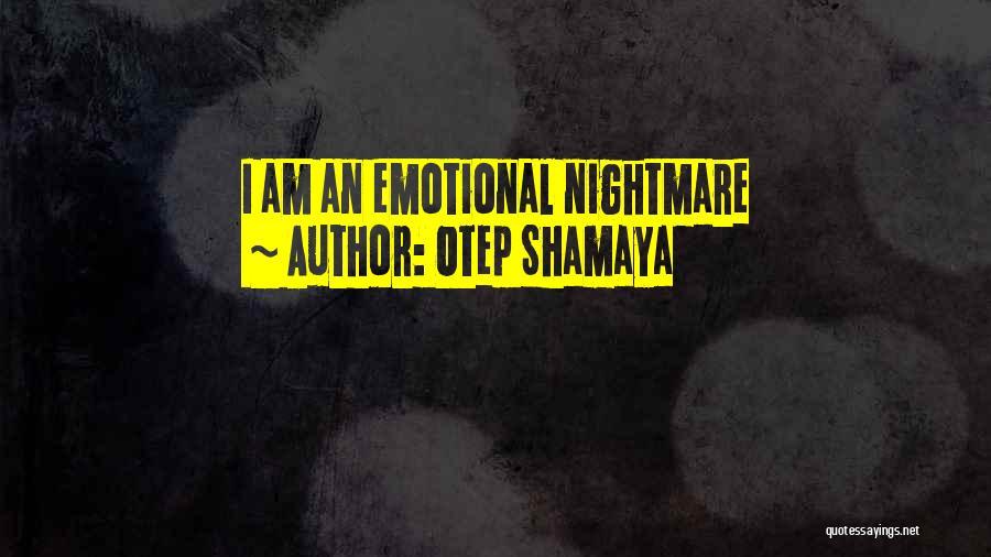 Otep Shamaya Quotes 1445297
