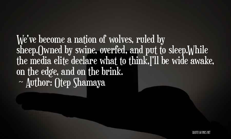 Otep Shamaya Quotes 2248542