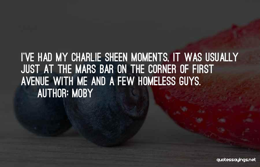 Other Guys Homeless Quotes By Moby