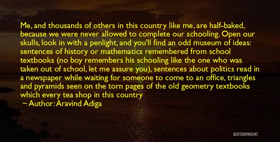 Other Half Of Me Quotes By Aravind Adiga