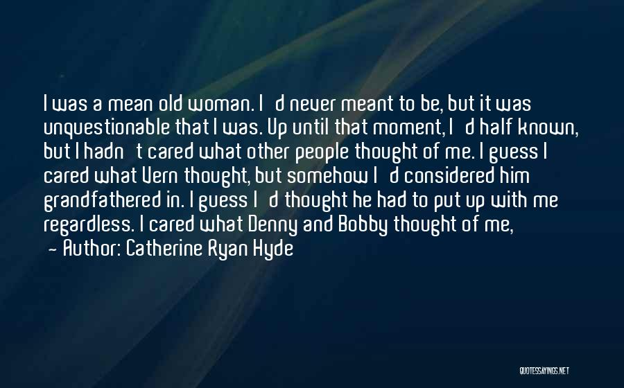 Other Half Of Me Quotes By Catherine Ryan Hyde