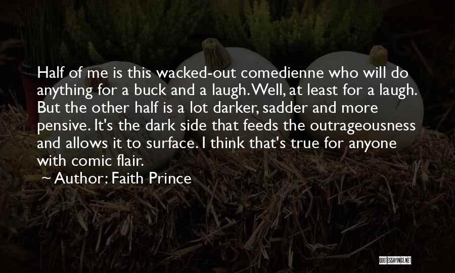 Other Half Of Me Quotes By Faith Prince