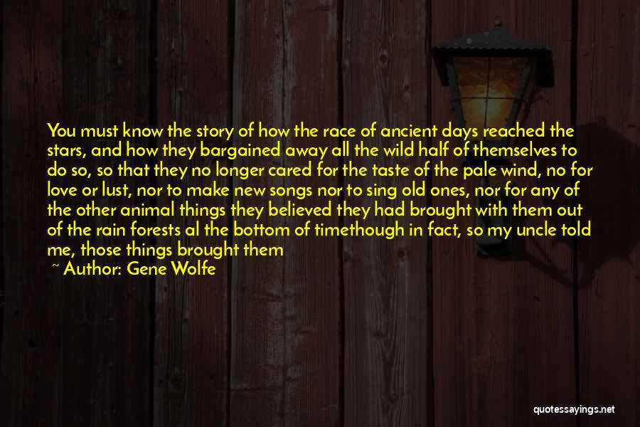 Other Half Of Me Quotes By Gene Wolfe