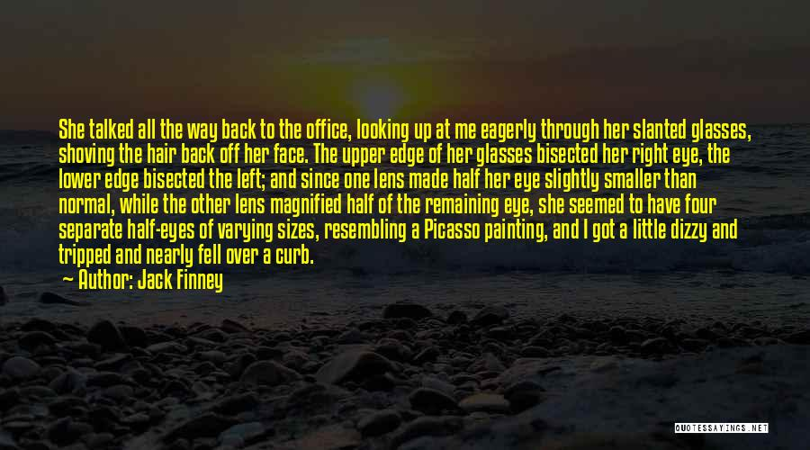 Other Half Of Me Quotes By Jack Finney