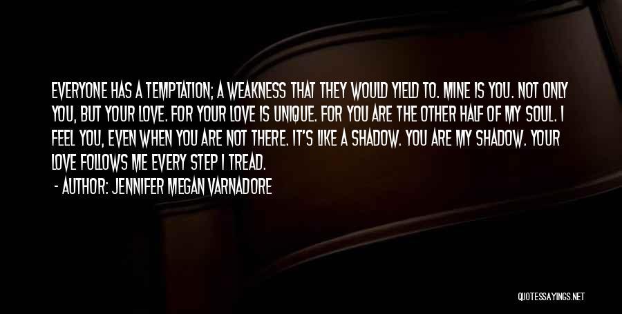 Other Half Of Me Quotes By Jennifer Megan Varnadore
