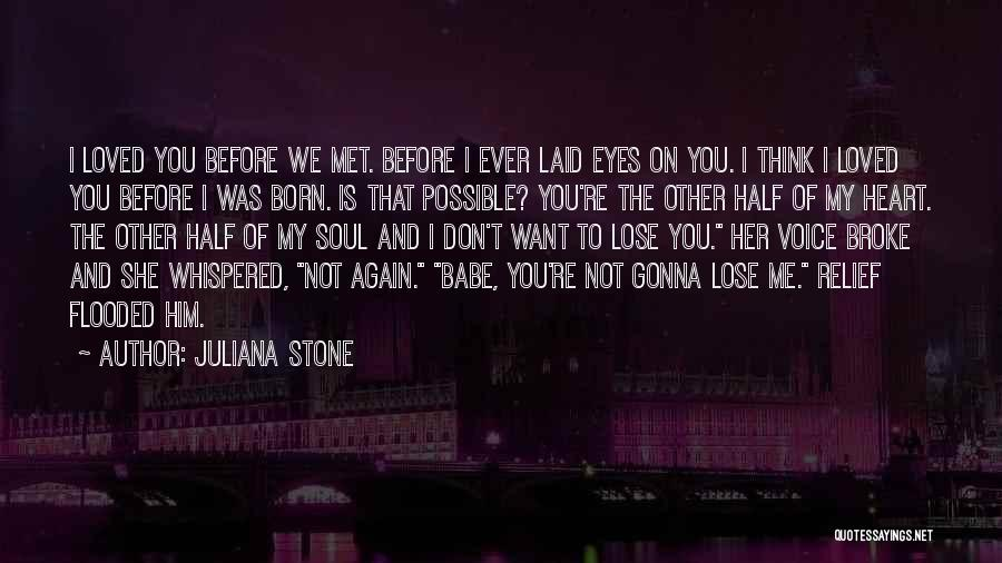 Other Half Of Me Quotes By Juliana Stone
