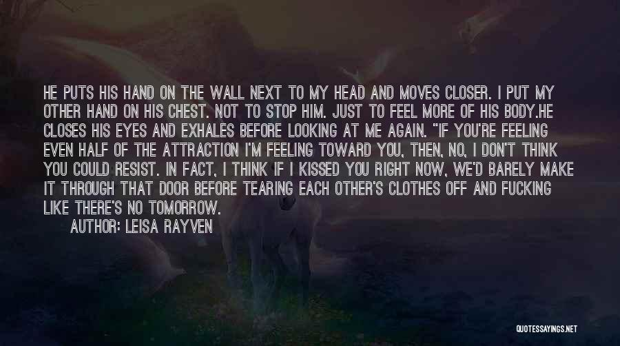 Other Half Of Me Quotes By Leisa Rayven