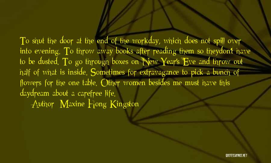Other Half Of Me Quotes By Maxine Hong Kingston