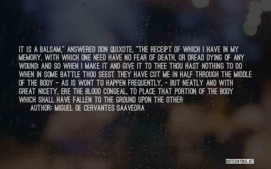 Other Half Of Me Quotes By Miguel De Cervantes Saavedra
