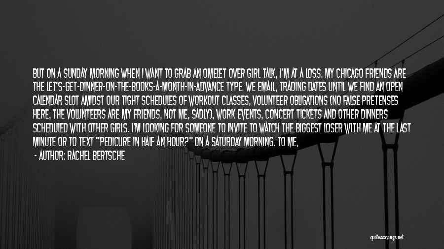 Other Half Of Me Quotes By Rachel Bertsche