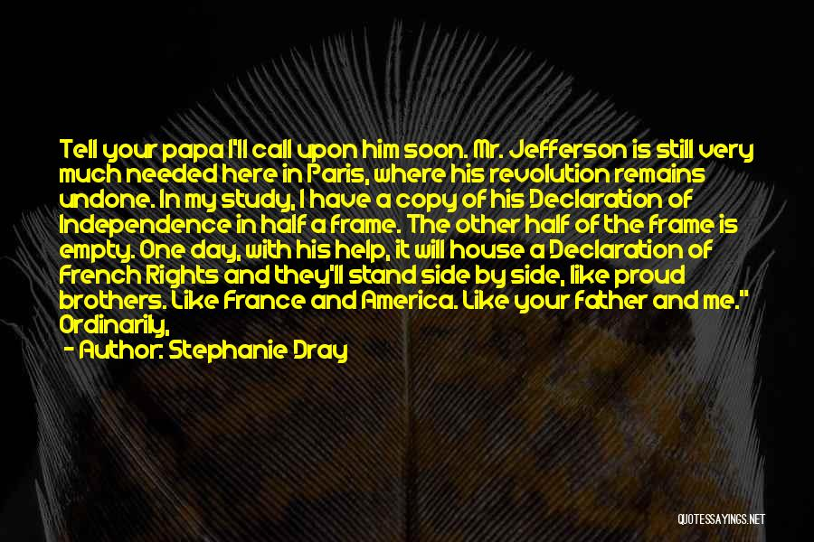 Other Half Of Me Quotes By Stephanie Dray