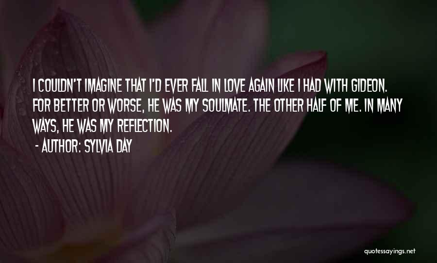 Other Half Of Me Quotes By Sylvia Day