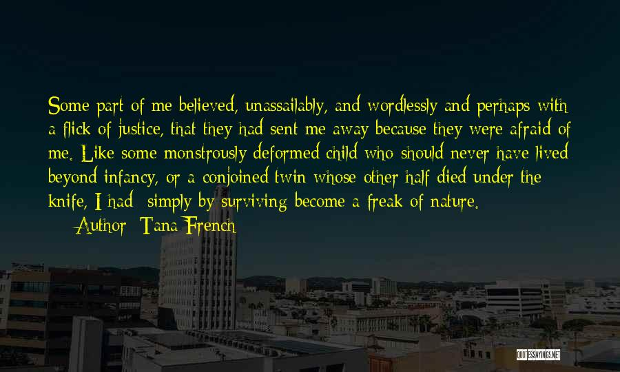 Other Half Of Me Quotes By Tana French