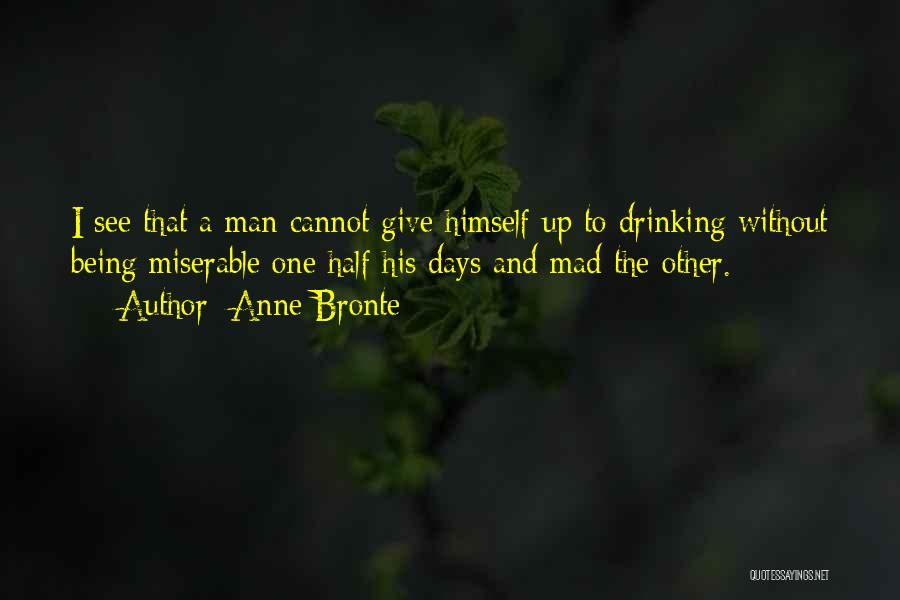 Other Half Quotes By Anne Bronte