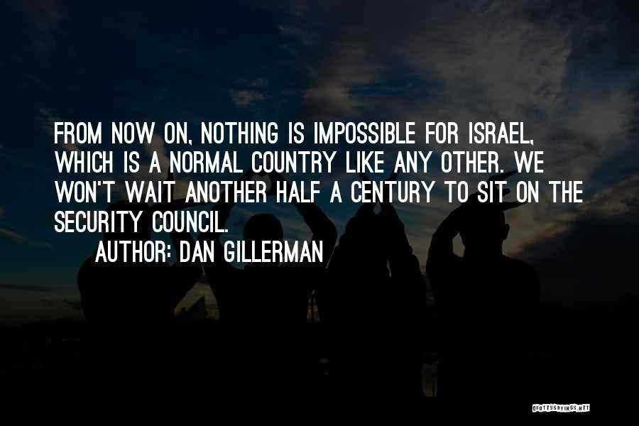 Other Half Quotes By Dan Gillerman