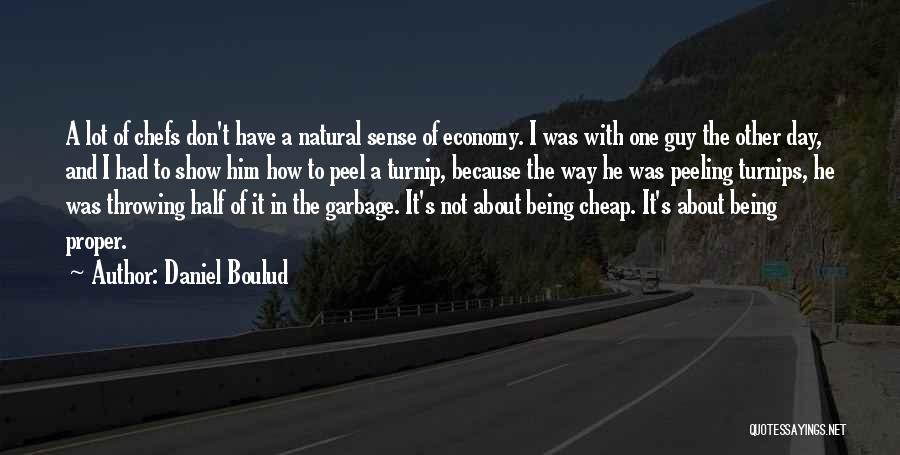 Other Half Quotes By Daniel Boulud
