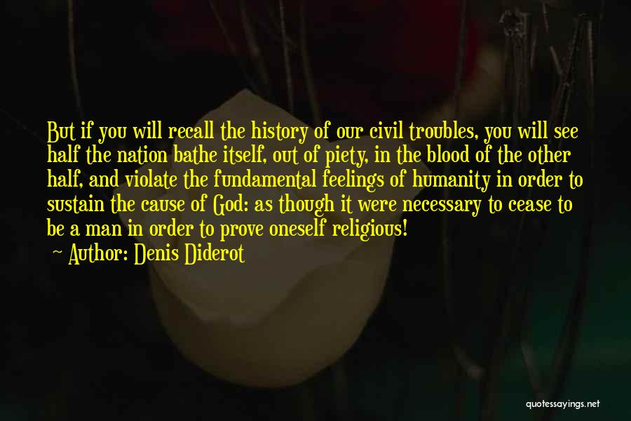 Other Half Quotes By Denis Diderot