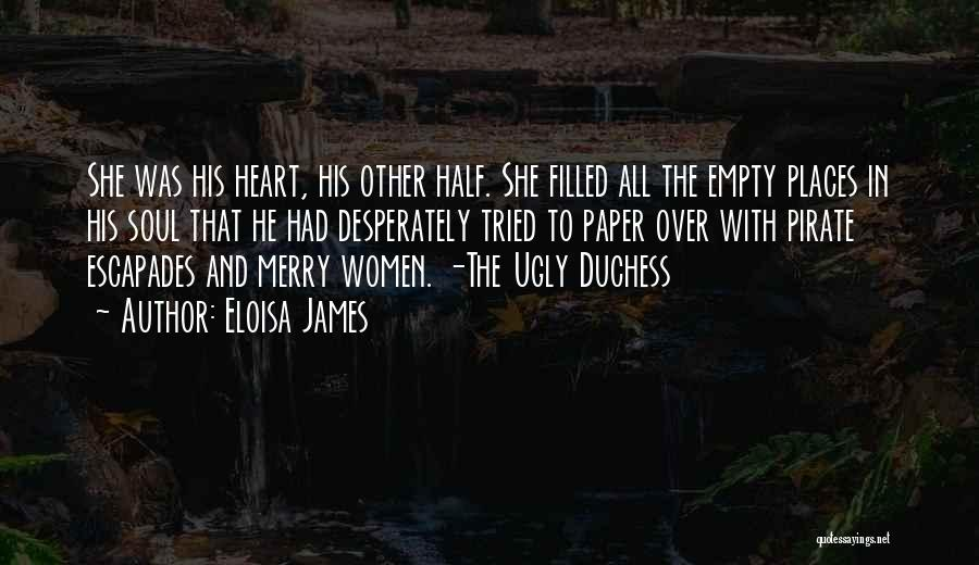Other Half Quotes By Eloisa James