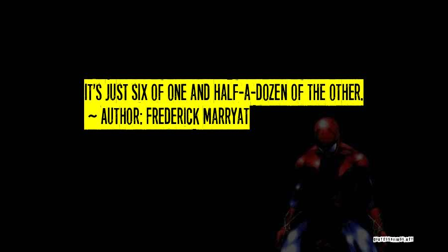 Other Half Quotes By Frederick Marryat