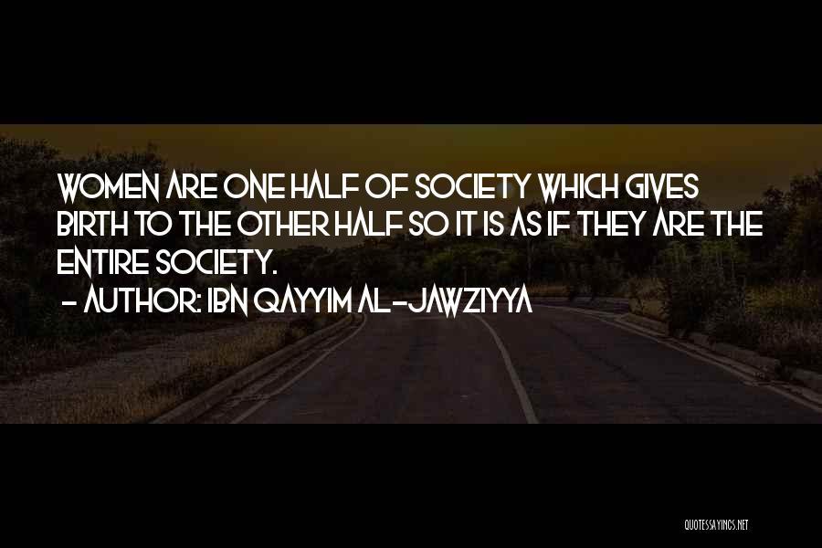 Other Half Quotes By Ibn Qayyim Al-Jawziyya