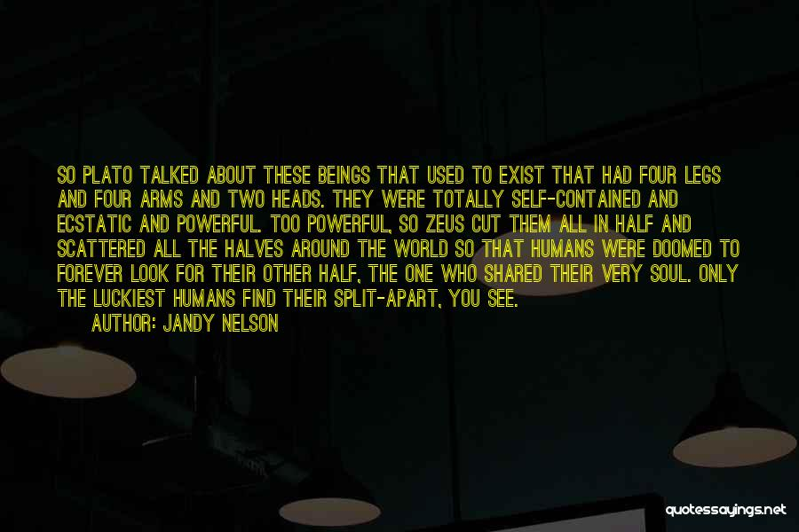 Other Half Quotes By Jandy Nelson