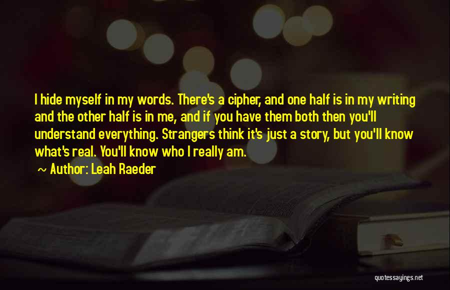 Other Half Quotes By Leah Raeder