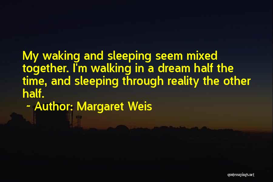 Other Half Quotes By Margaret Weis