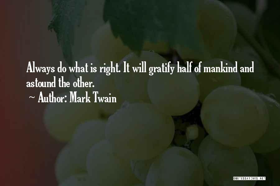 Other Half Quotes By Mark Twain