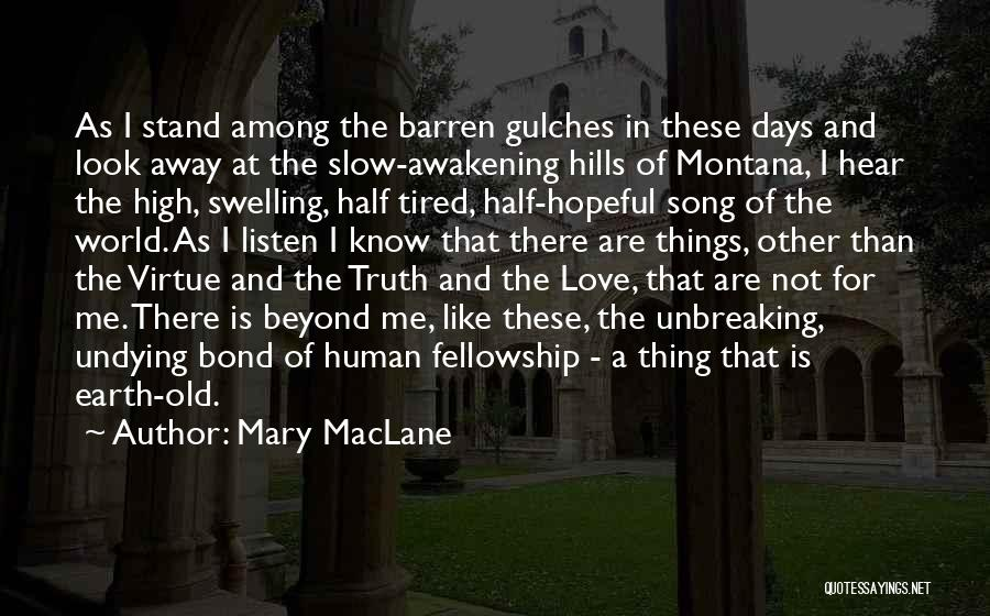 Other Half Quotes By Mary MacLane
