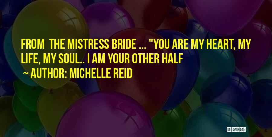 Other Half Quotes By Michelle Reid
