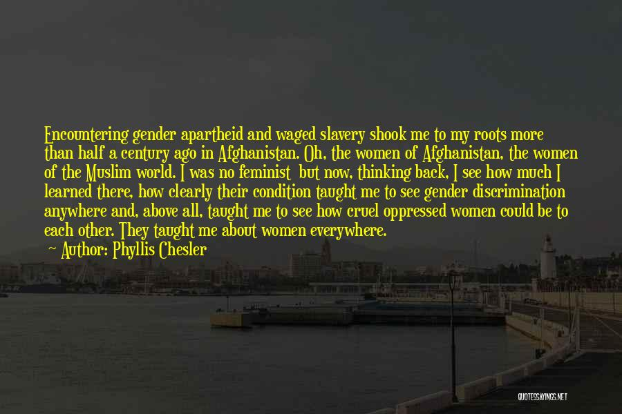 Other Half Quotes By Phyllis Chesler